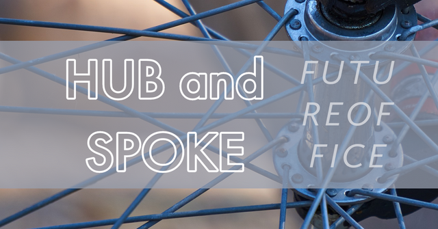 Hub and Spoke: office solution featured image