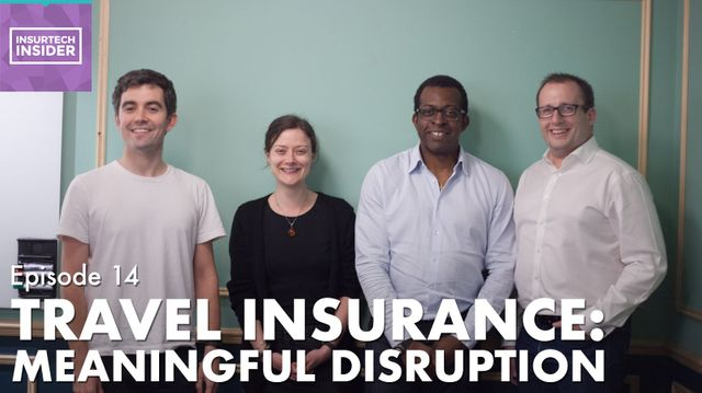 InsurTech Insider Episode 14. Travel Insurance: Meaningful Disruption featured image