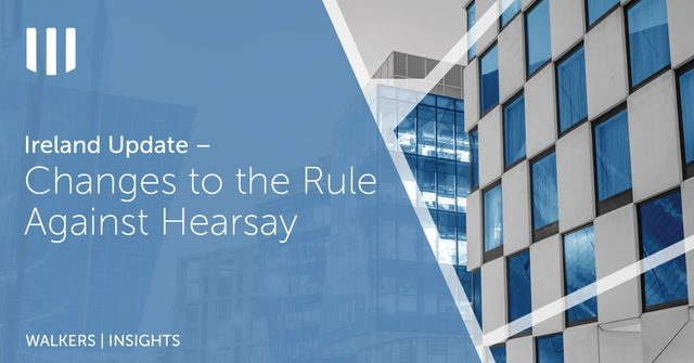 Changes to the Rule Against Hearsay – Good News for NPL Purchasers featured image