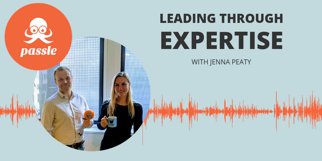 Passle Podcast Episode 7 - Five minutes on leading with expertise featured image