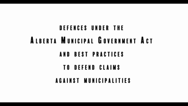 Defences Under the Alberta Municipal Government Act and Best Practices to Defend Claims Against Municipalities featured image