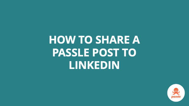 How to share a post to LinkedIn  – Passle Knowledge Base featured image