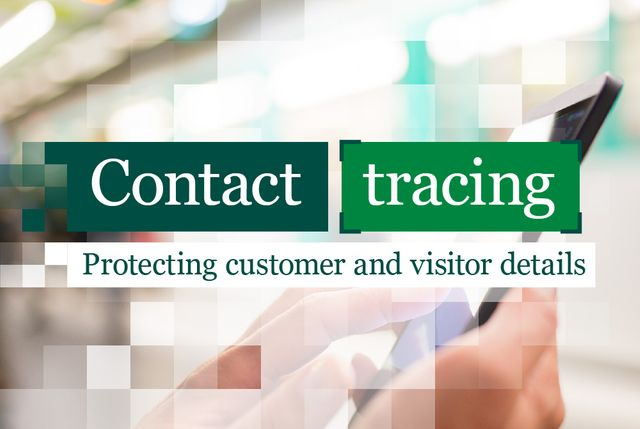 ICO publishes guidance for businesses collecting customer and visitor details for contact tracing featured image