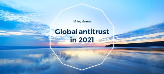 Essential Antitrust podcast: Antitrust in 2021: is your business prepared for a tougher enforcement environment? featured image