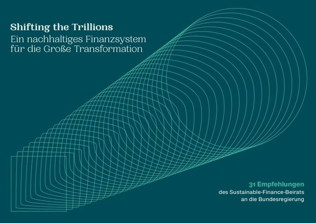 """""""Shifting the Trillions"""" - Recommendations for the sustainable transformation of the German economy featured image"""